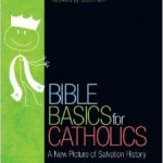 """Bible Basics for Catholics"" Book Review"